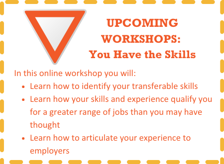 Upcoming Workshop: You Have The Skills